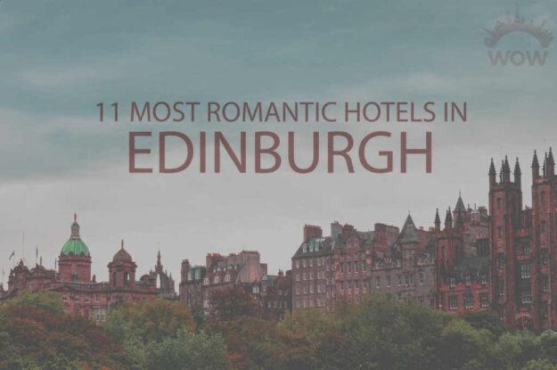 11 Most Romantic Hotels in Edinburgh