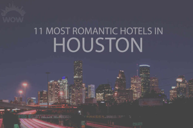 11 Most Romantic Hotels in Houston