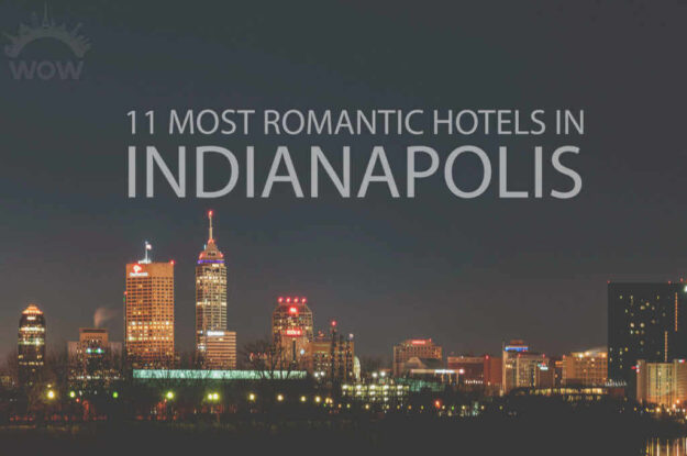 11 Most Romantic Hotels in Indianapolis