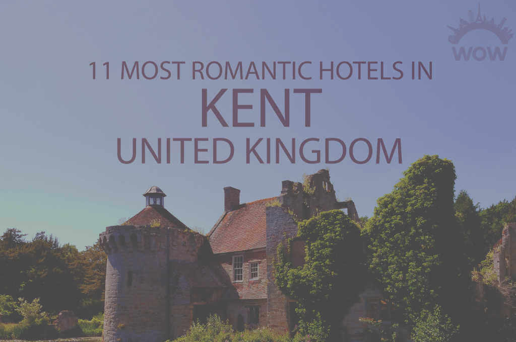 11 Most Romantic Hotels in Kent UK