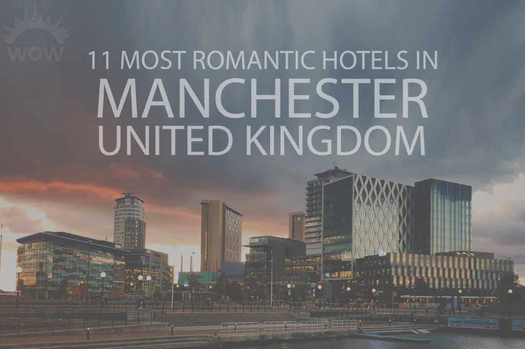 11 Most Romantic Hotels in Manchester UK