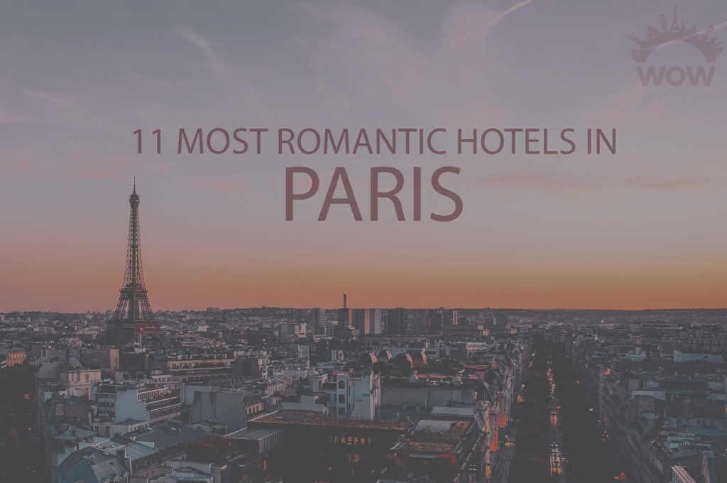 11 Most Romantic Hotels in Paris