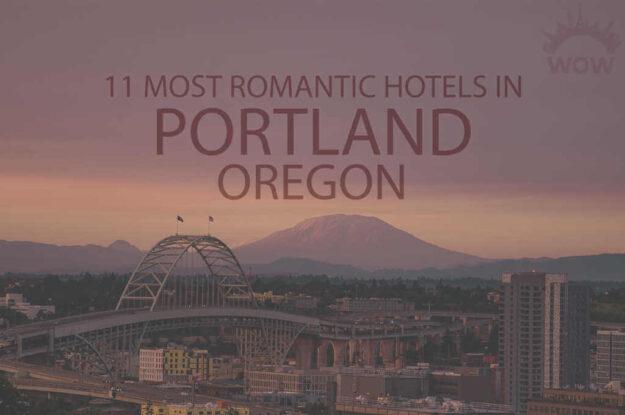 11 Most Romantic Hotels in Portland, Oregon