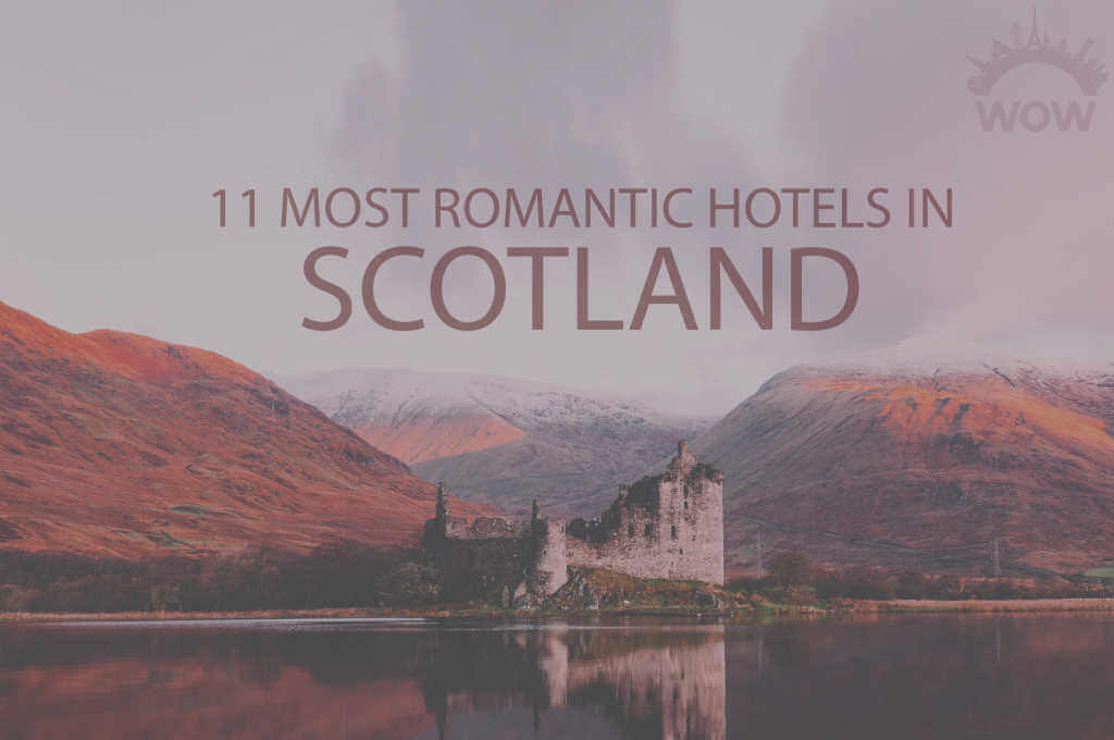 11 Most Romantic Hotels in Scotland