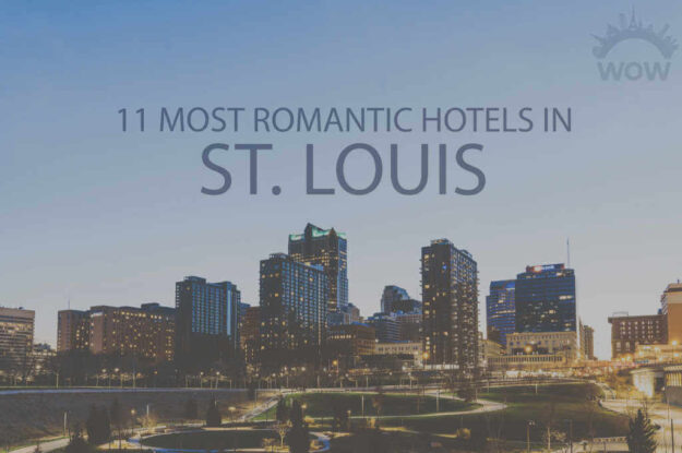 11 Most Romantic Hotels in St. Louis