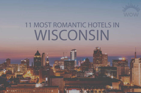 11 Most Romantic Hotels in Wisconsin