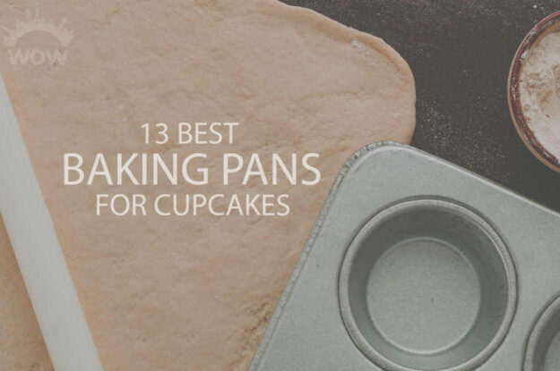 13 Best Baking Pans for Cupcakes