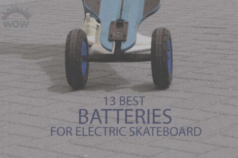 13 Best Batteries for Electric Skateboard