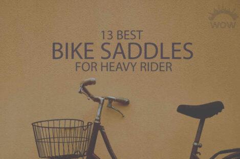 13 Best Bike Saddles for Heavy Rider