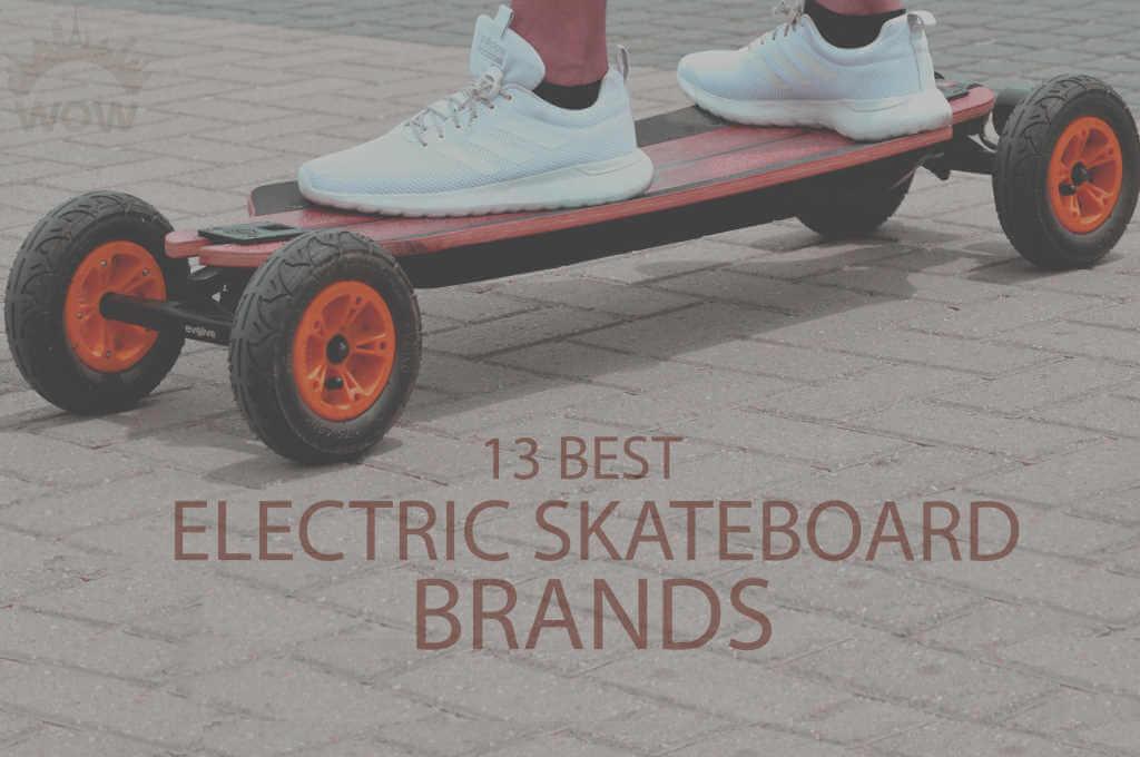 13 Best Electric Skateboard Brands