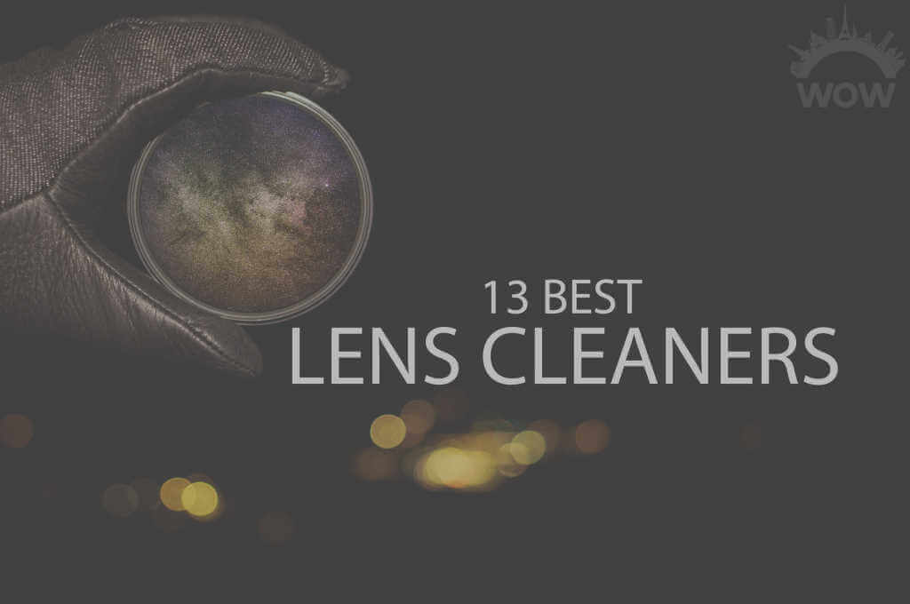 13 Best Lens Cleaners