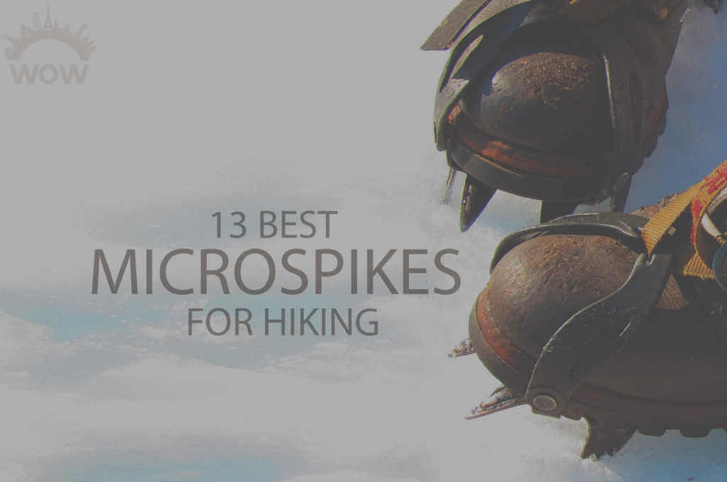 13 Best Microspikes for Hiking