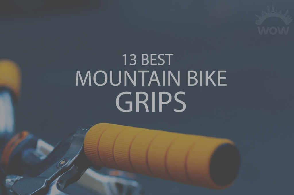 13 Best Mountain Bike Grips