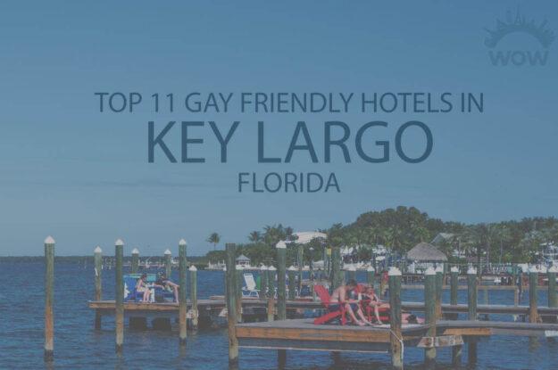 Top 11 Gay Friendly Hotels in Key Largo, Florida