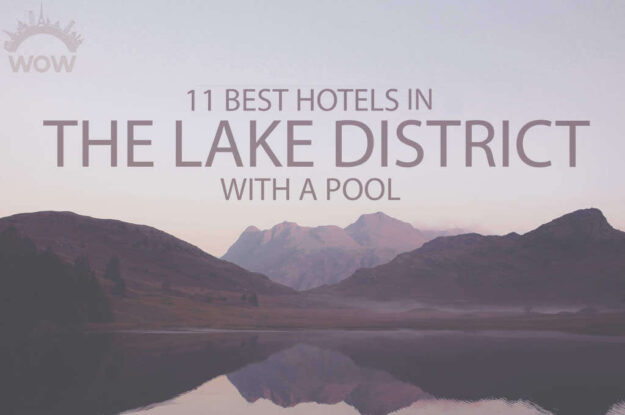 11 Best Hotels in The Lake District with a Pool
