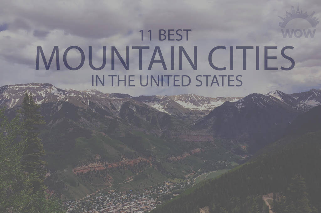 11 Best Mountain Cities in USA