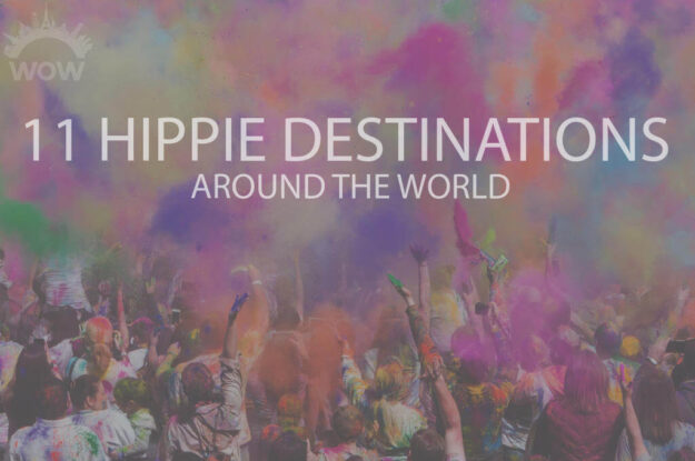 11 Hippie Destinations Around The World
