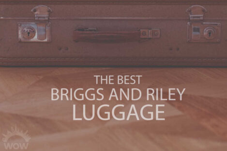 13 Best Briggs and Riley Luggage