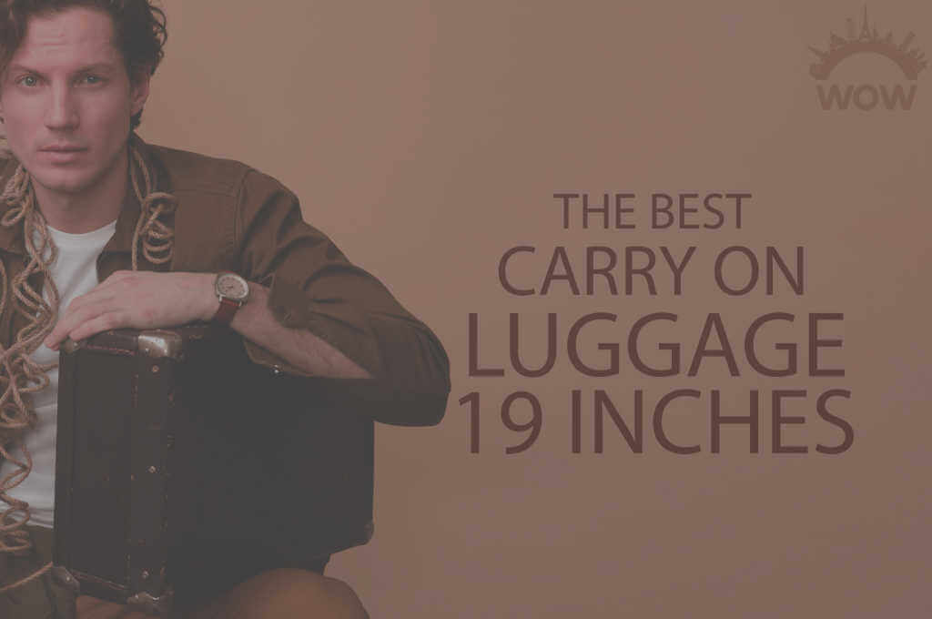 13 Best Carry On Luggage 19 Inches