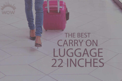 13 Best Carry On Luggage 22 Inches