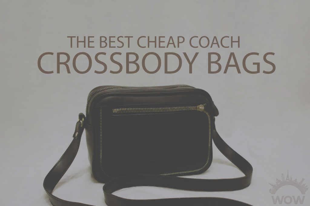 13 Best Cheap Coach Crossbody Bags