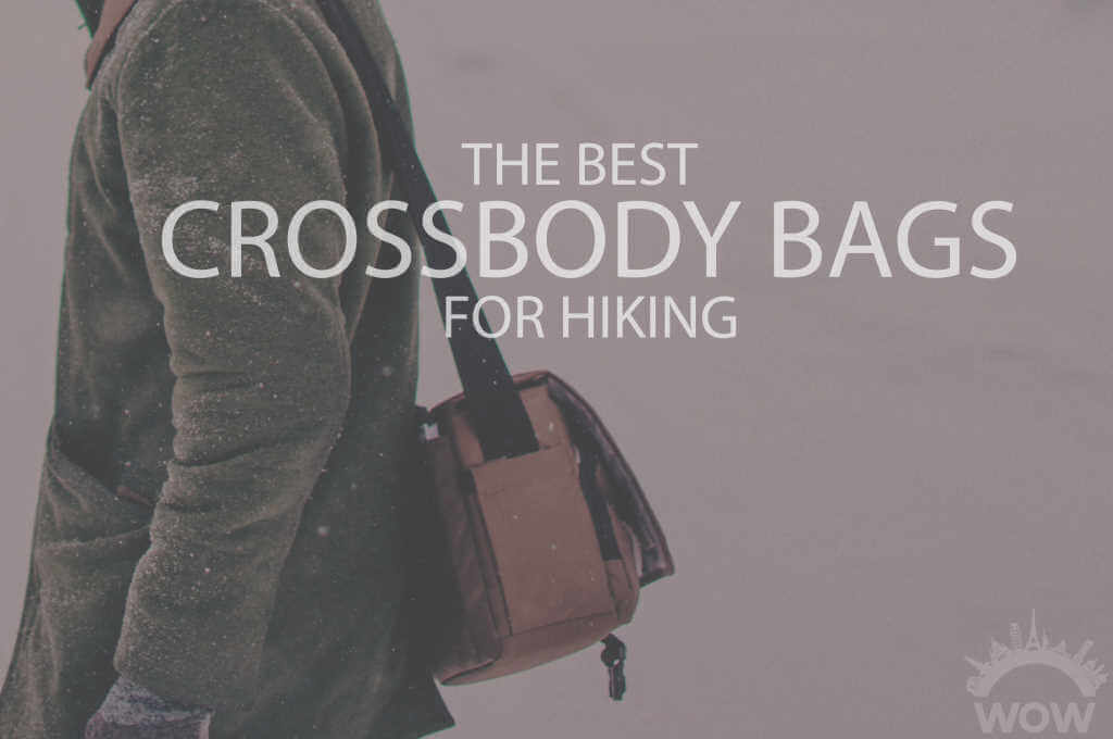 13 Best Crossbody Bags for Hiking