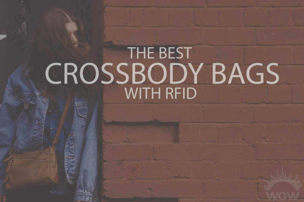13 Best Crossbody Bags with RFID