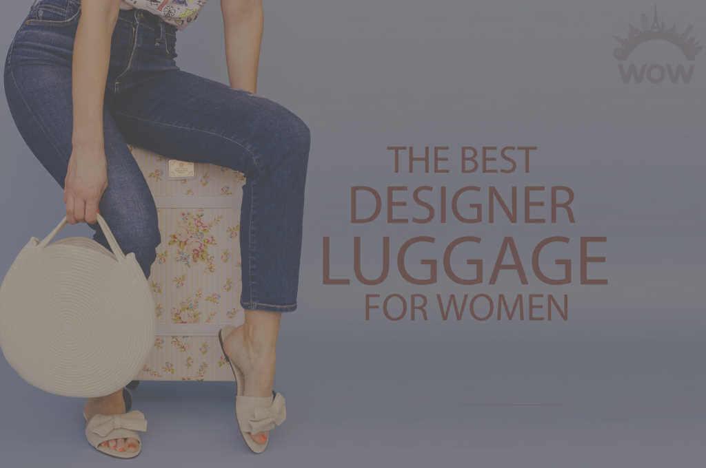 13 Best Designer Luggage for Women