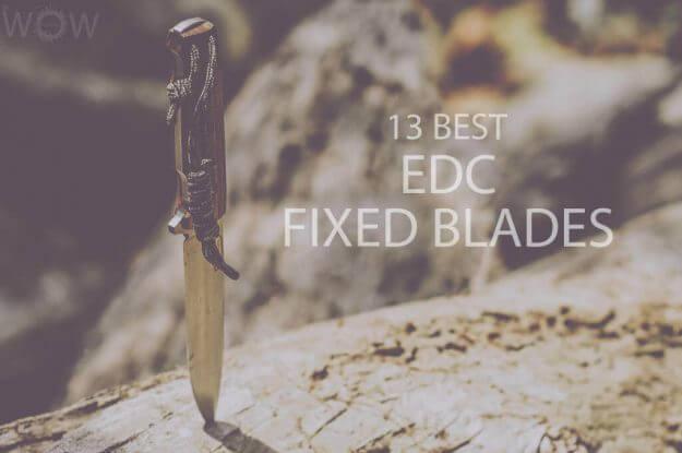 13 Best EDC Fixed Blades