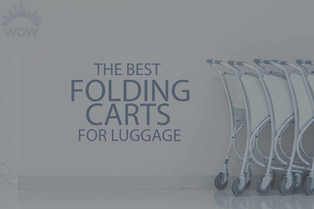 13 Best Folding Carts for Luggage