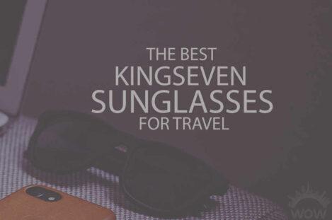 13 Best Kingseven Sunglasses for Travel