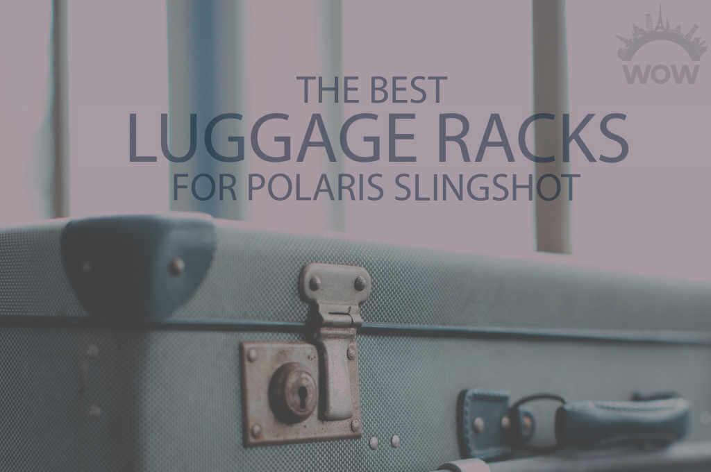 13 Best Luggage Racks for Polaris Slingshot