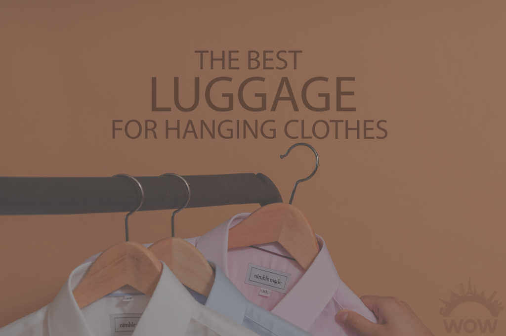 13 Best Luggage for Hanging Clothes