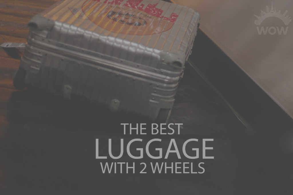 13 Best Luggage with 2 Wheels
