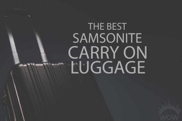 13 Best Samsonite Carry On Luggage