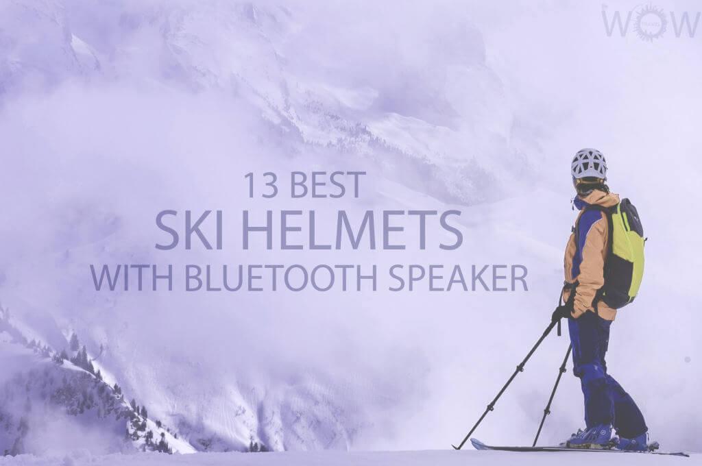 13 Best Ski Helmets With Bluetooth Speaker