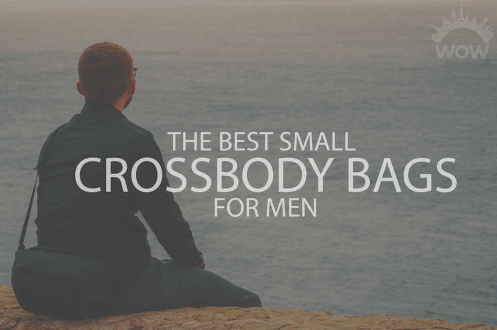 13 Best Small Crossbody Bags for Men