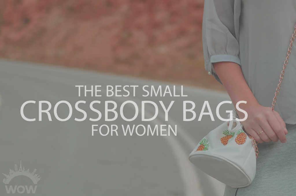 13 Best Small Crossbody Bags for Women