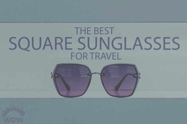 13 Best Square Sunglasses for Travel