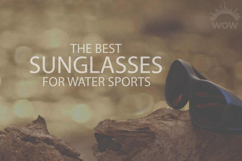 13 Best Sunglasses for Water Sports