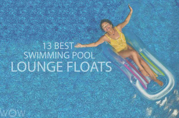 13 Best Swimming Pool Lounge Floats