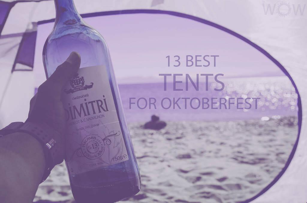 13 Best Tents For Oktoberfest