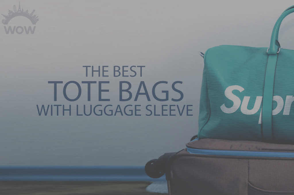 13 Best Tote Bags with Luggage Sleeve