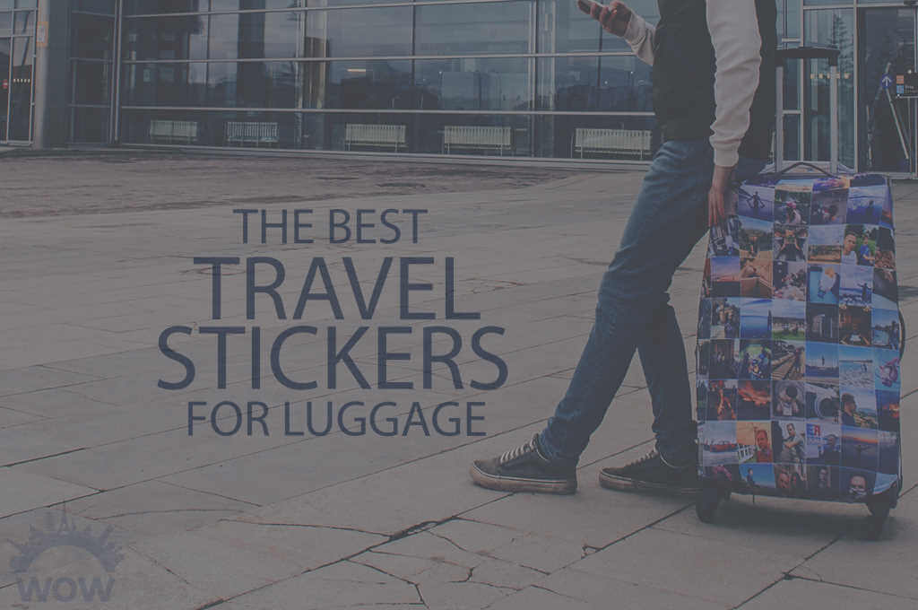 13 Best Travel Stickers for Luggage