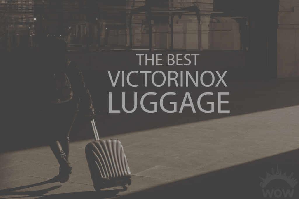 13 Best Victorinox Luggage