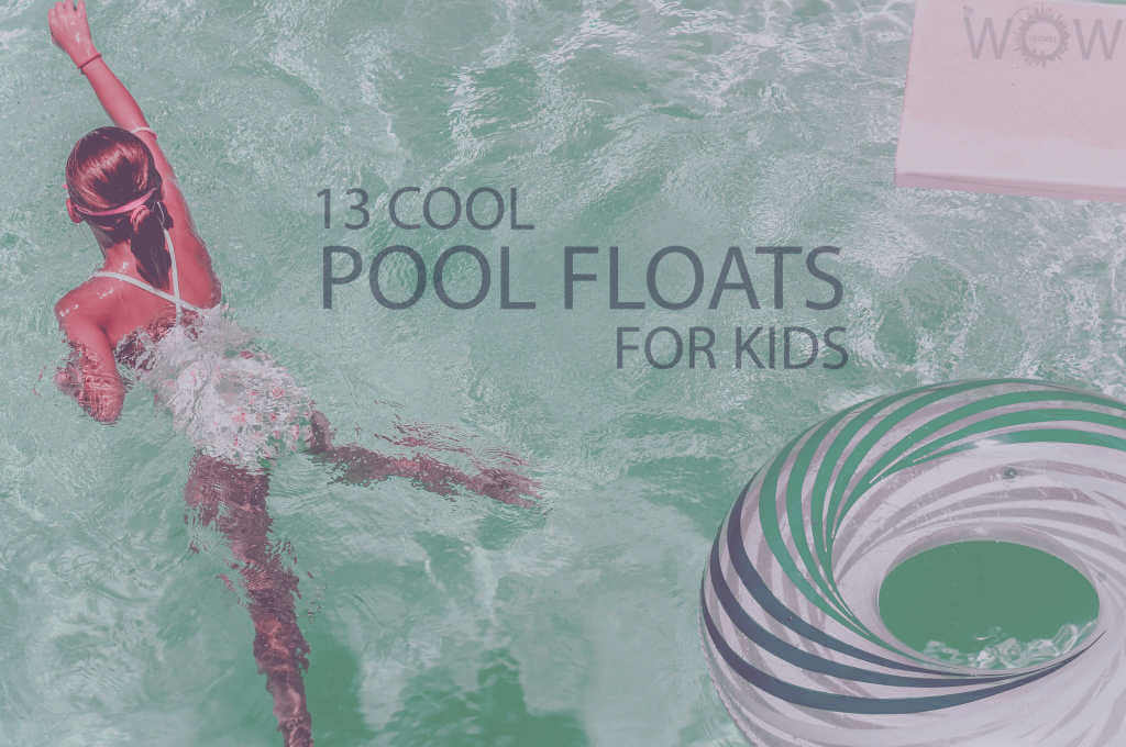 13 Cool Pool Floats For Kids