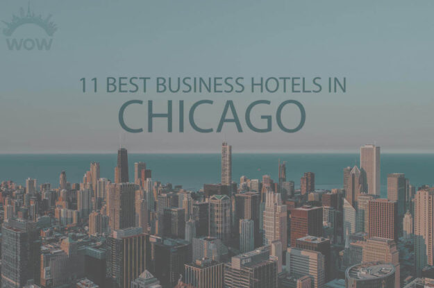 11 Best Business Hotels in Chicago