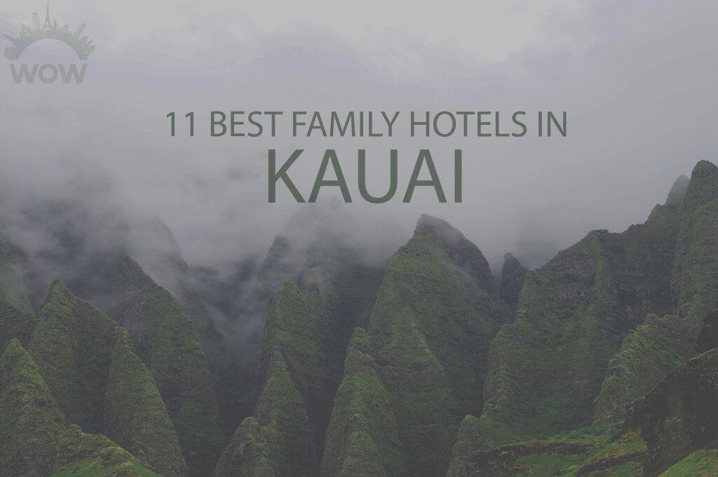 11 Best Family Hotels in Kauai