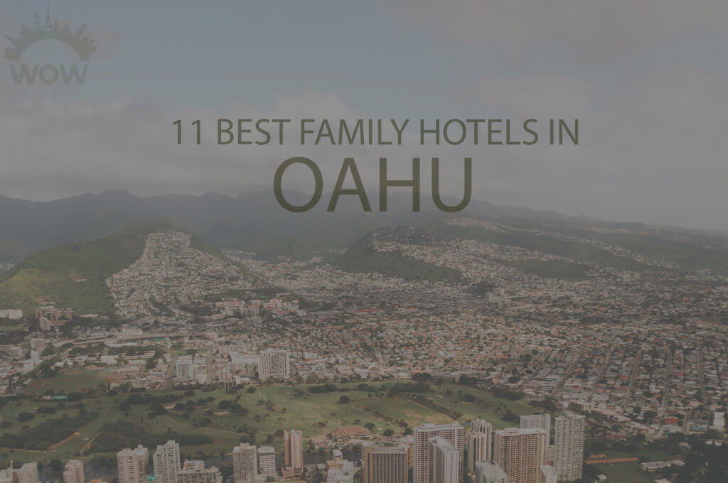 11 Best Family Hotels in Oahu
