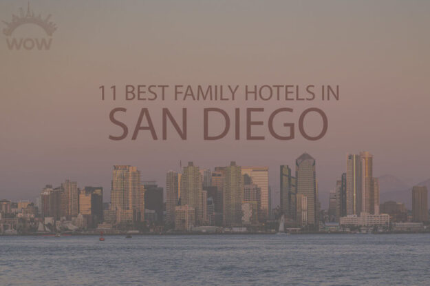 11 Best Family Hotels in San Diego